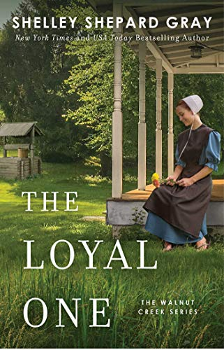 The Loyal One (Walnut Creek Series, Bk. 2)