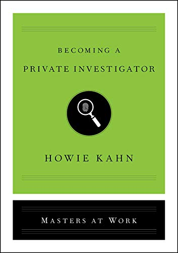 Becoming a Private Investigator (Masters at Work)
