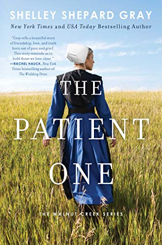 The Patient One (Walnut Creek Series, Bk. 1)