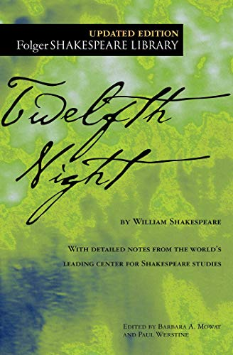 Twelfth Night (Folger Shakespeare Library, Updated Edition)
