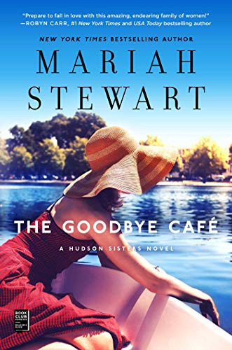 The Goodbye Cafe (The Hudson Sisters Series, Bk. 3)