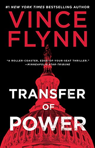 Transfer of Power (A Mitch Rapp Novel, Bk. 1)