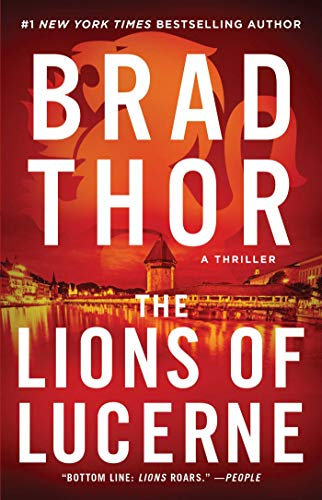 The Lions of Lucerne (The Scot Harvath Series, Bk. 1)