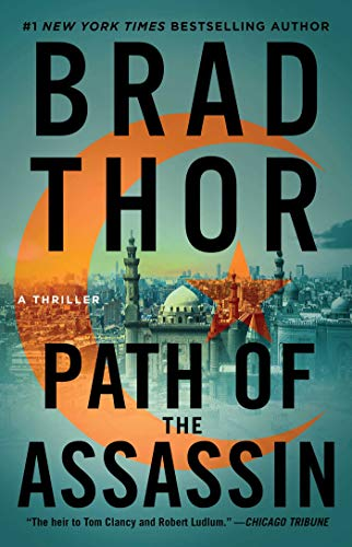 Path of the Assassin (The Scot Harvath Series, Bk. 2)
