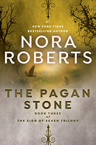 The Pagan Stone (Sign of Seven Trilogy, Bk. 3)