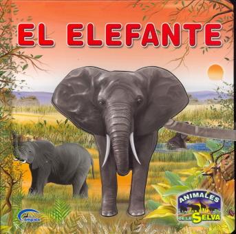 El Elefante: Animales De La Selva