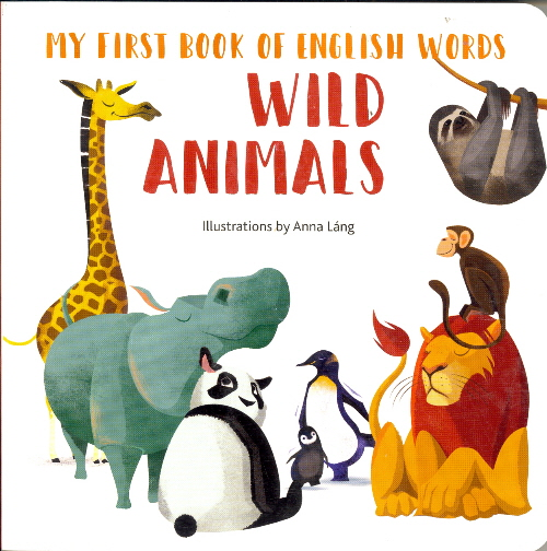 Wild Animals (My First Book of English Words)