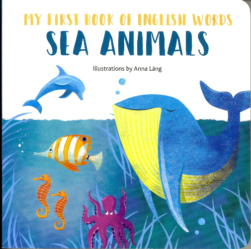 Sea Animals (My First Book of English Words)