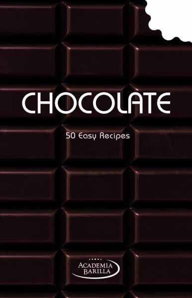 Chocolate: 50 Easy Recipes
