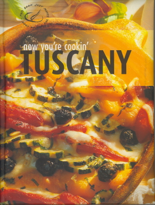 Now You're Cookin' Tuscany