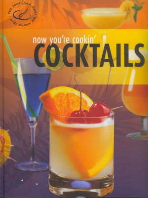 Cocktails (Now You're Cooking)