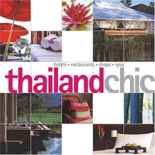 Thailand Chic (Chic Collection)