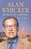 Alan Whicker: Journey of a Lifetime 9780007292493
