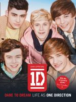 1 Direction Dare to Dream: Life as One Direction 9780007488124