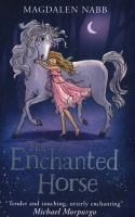The Enchanted Horse 9780007580293