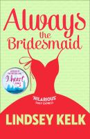 Always the Bridesmaid 9780007582334