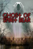 Ghost Of Spirit Bear 9780060090074