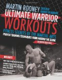 Ultimate Warrior Workouts (Training for Warriors): Fitness Secrets of the Martial Arts 9780061735226