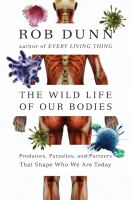 The Wild Life of Our Bodies 9780061806483