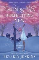 Something Old, Something New: A Blessings Novel 9780061990793