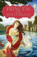 Princess of the Wild Swans 9780062004956