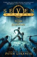 The Tomb of Shadows (Seven Wonders, Bk. 3) 9780062070470