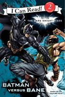 The Dark Night Rises: Batman Versus Bane (I Can Read! Level 2) 9780062132246