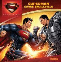 Superman Saves Smallville (Man of Steel) 9780062236036