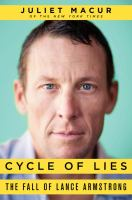 Cycle of Lies: The Fall of Lance Armstrong 9780062277220