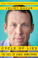 Cycle of Lies: The Fall of Lance Armstrong 9780062277237
