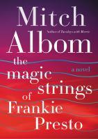 The Magic Strings of Frankie Presto 9780062294418
