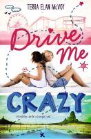 Drive Me Crazy 9780062322432