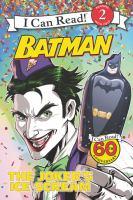 The Joker's Ice Scream (Batman, I Can Read Level 2) 9780062344922