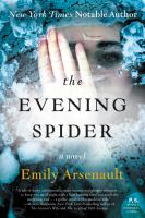 The Evening Spider 9780062379313