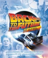 Back to the Future: The Ultimate Visual History 9780062419149