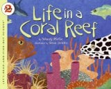 Life In A Coral Reef (Let's-Read-And-Find-Out Science, Level 2) 9780064452229
