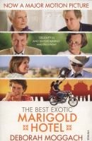 The Best Exotic Marigold Hotel 9780099572022