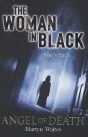 The Woman in Black: Angel of Death 9780099588290