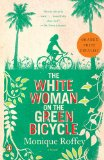 The White Woman on the Green Bicycle 9780143119517