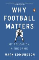 Why Football Matters: My Education in the Game 9780143127642