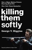 Killing Them Softly 9780307950796