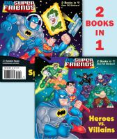 Heroes vs. Villains/Space Chase! (DC Super Friends) 9780307976161