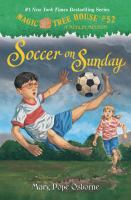 Soccer on Sunday (Magic Tree House #52 - A Merlin Mission) 9780307980540