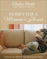 Honey for a Woman's Heart: Growing Your World Through Reading Great Books 9780310238461