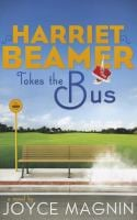 Harriet Beamer Takes the Bus 9780310333555