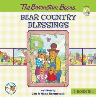 Bear Country Blessings (The Berenstain Bears) 9780310735038