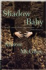 Shadow Baby 9780312275297