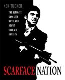 Scarface Nation 9780312330590