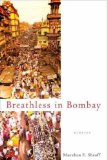 Breathless in Bombay: Stories 9780312372705
