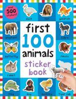 First 100 Animals Sticker Book 9780312520113